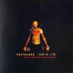 Faithless - God Is A DJ (1998)