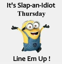 Throwback thursday quotes, friday humor, it's thursday, minion jokes, funny Funny Minion Memes, Minions Quotes, Funny Cartoons, Funny Jokes, Hilarious, Minions 1, Minion Humor, Throwback Thursday Quotes, Thursday Humor