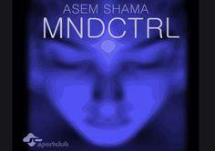 Mndcntrl - Asem Shama