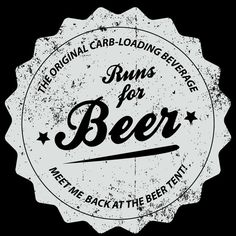 Runs for Beer