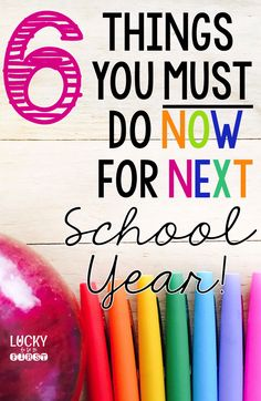 6 Things You Must Do Now for Next School Year! is part of Classroom - Check out these MUST do things to check off before you leave for the summer! TONS of FREEBIES to help you get prepared for next school! Planning School, School Planner, Teacher Planner, Beginning Of The School Year, New School Year, School School, Starting School, School Starts, School 2017