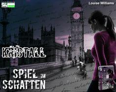 """""""Kristall - Spiel im Schatten"""" von Louise Williams ab Mai 2014 im bookshouse Verlag. www.bookshouse.de/wallpapers/"""
