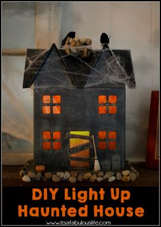 DIY Light Up Haunted House – Easy and Fun Halloween Craft - This project is so easy and a great one for kids to create their own! #Halloween