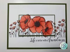 Geburtstag - Karten Stampin' Up! painted poppies My Experiment With An Herb Garden Article Body: I h Stampin Up Weihnachten, Stampin Up Karten, Cool Cards, Diy Cards, Poppy Cards, Decor Inspiration, Stampin Up Catalog, Stamping Up Cards, Cards For Friends