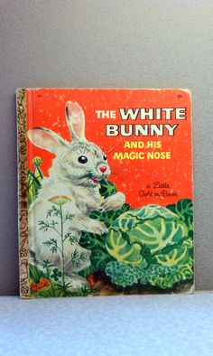 Vintage Children's Book - 1957 The White Bunny and His Magic Nose Little Golden Book. by VintageWoods