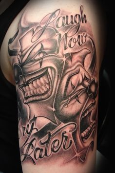 laugh_now_cry_later_tattoo