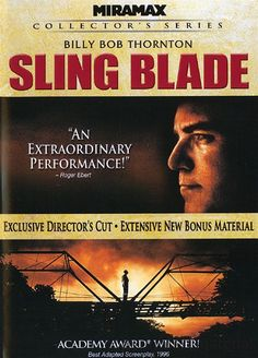 Sling Blade  Karl Childers, a simple man hospitalized since his childhood murder of his mother and her lover, is released to start a new life in a small town.