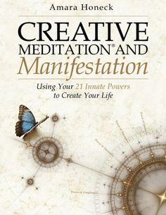 Creative Meditation and Manifestation: Using Your 21 Inna... https://www.amazon.com/dp/099711780X/ref=cm_sw_r_pi_dp_x_6rP6xbBXS3674