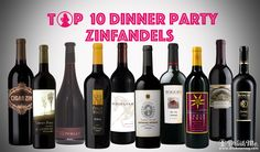 10 Dinner Party Perfect Zinfandels | Drink Me Magazine