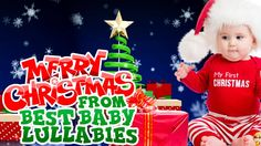 Christmas  Songs To Put A Baby To Sleep -Baby Lullaby Lullabies for Bedt...