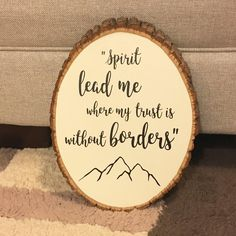 Hillsong United Spirit Lead Me Wood Sign Adventure Travel Quotes Mountain Decor Woodland Theme Nursery Scripture Bible Verses