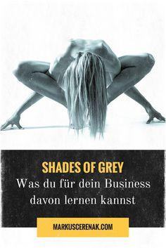 """Ein SM-Buch wie """"Shades of Grey"""" kann ein perfekter Ratgeber für dein erfolgreiches Business sein: Eine überraschende Sichtweise für moderne Selbständige."""