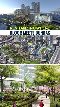 Toronto is Revitalizing Where Bloor Meets Dundas   #torontodevelopments #torontorealestate #toronto #architecture #the6ix #raildeck #parks #torontolife