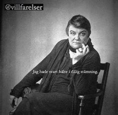 """Dålig stämning"" #stämning #dålig #dåligstämning #svart #bälte #röka  #villfarelser #humor #ironi #allvar #text #tryck #foto #bild #poesi #konst #kultur #skoj #skratt #kul #dör Irony Quotes, Life Quotes, Swedish Quotes, It Gets Better, I Feel Good, Jennifer Lawrence, Funny Photos, Proverbs, True Stories"