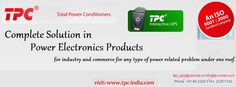 #TPCIndia power conditioners are most preferred power conditioners in all major and critical applications across every business verticals.  Like us : https://www.facebook.com/totalpowerconditioners