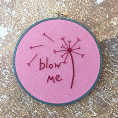 "Hoop Art ""Blow Me"" • Embroidered Sassy Dandelion • Embroidery Wall Hanging / Home Decor in 6"" Frame by loudmouthmarket on Etsy https://www.etsy.com/listing/471136304/hoop-art-blow-me-embroidered-sassy"