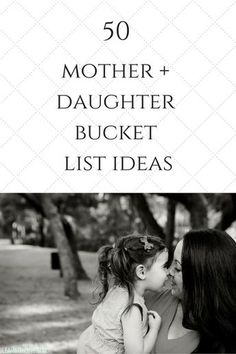 Mommy Daughter 50 Mother Daughter Bucket List Ideas Mommy DaughterSource : 50 Mother Daughter Bucket List Ideas by ruthschl Raising Daughters, Raising Girls, Parenting Advice, Kids And Parenting, Parenting Humor, Foster Parenting, Mommy Daughter Dates, Mother Daughters, Daughter Quotes