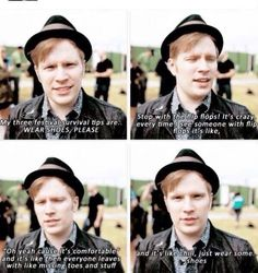Festival tips from Patrick Stump.very good point! Sneakers are the way to go!<<< Sneakers are life! Whenever I don't wear sneakers, I always constantly get stepped on, anywhere I go Emo Bands, Music Bands, Save Rock And Roll, Soul Punk, Pete Wentz, Panic! At The Disco, Pierce The Veil, Fall Out Boy, My Chemical Romance