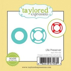 Taylored Expressions Little Bits LIFE PRESERVER Die Set TE1106