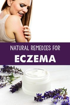 Eczema can be unbearable, especially for children. Diet is important but these natural remedies can help get rid of it once and for all!