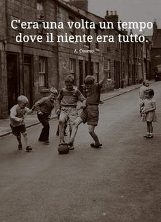 Italian Words, Italian Quotes, Retro Quotes, Where Is My Mind, Childhood Days, Vintage Photos, Einstein, Best Quotes, The Past