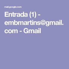 Entrada (1) - embmartins@gmail.com - Gmail