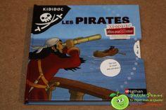 Livre Les Pirates - Série KidiDoc - Editions Nathan - Des volets à soulever, des tirettes à actionner à la découverte du monde