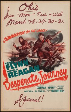 1942 - DESPERATE JOURNEY - Raoul Walsh