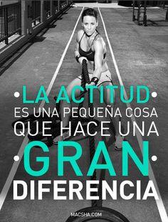 La actitud es una pequeña cosa, que hace una GRAN diferencia!