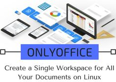 onlyoffice create a single wordspace for all your documents on linux