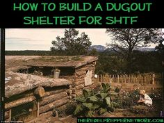 How to Build a Dugout Shelter for SHTF