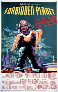 FORBIDDEN PLANET (1956) U.S one sheet. Classic iconic art of Robby the Robot carrying a scantily clad woman. From Science Fiction Poster Art Tony Nourmand. (S'il vous plaît suivre minkshmink sur pinterest) #forbiddenplanet #scifi #scifiposter #robbytherobot #annefrancis