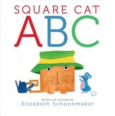 Eula, the one-of-a-kind feline from Elizabeth Schoonmaker's Square Cat, returns in an alphabetic adventure that is sure to awe, beguile, captivate, delight, and entertain Square Cat fans from A to Z. 3/16/15