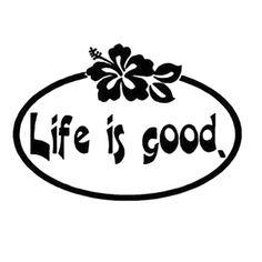 Life Is Good Laptop Car Truck Vinyl Decal Window Sticker PV344