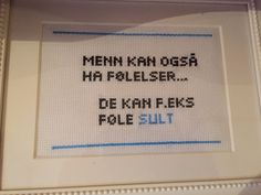 Menn kan også ha følelser Cross Stitch Harry Potter, Guerrilla, Friendship Quotes, Funny Images, Cross Stitch Patterns, Funny Quotes, Qoutes, Diy And Crafts, Letters
