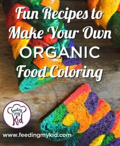 Fun Recipes to Make Your Own Food Coloring | Homemade