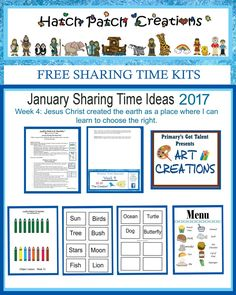 Free Sharing Time Kit; January 2017 Week 4: Jesus Christ created the earth as a place where I can learn to choose the right.