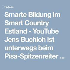 Smarte Bildung im Smart Country Estland - YouTube Jens Buchloh ist unterwegs beim Pisa-Spitzenreiter Estland mit der Frage: Wie smart ist die Bildung im Smart Country Estland? Was ist das Erfolgsrezept der Esten? Wie sehen sie Bildung? Und was kann sich Deutschland davon abschauen?