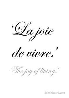 ♔ 'The joy of living.'