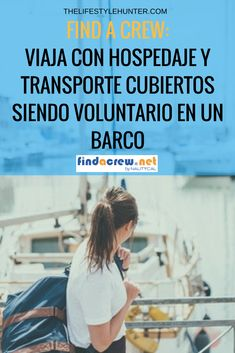 Find a Crew: travel with free accommodation and transportation by volunteering on a boat Slow Travel, Time Travel, Family Travel, Travel Tips, Volunteer Jobs, Volunteer Abroad, Volunteers Around The World, Work Abroad, Work Motivation