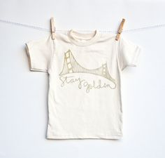 Stay Golden - kid's San Francisco, organic, hand printed t-shirt
