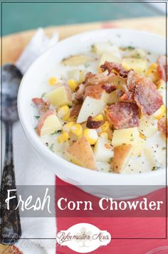 Fresh sweet corn from the cob, creamy whole milk, potatoes, onion, and salty bacon make this corn chowder a great fall soup to kick off the season.: