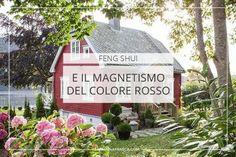 Feng Shui e il magnetismo del colore rosso