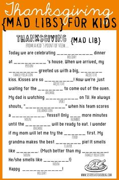 Get your kids giggling with these Thanksgiving-themed mad libs. 21 Fun And Original Ways To Keep Your Kids Busy On Thanksgiving Thanksgiving Mad Lib, Free Thanksgiving Printables, Thanksgiving Parties, Thanksgiving Traditions, Thanksgiving Decorations, Hosting Thanksgiving, Thanksgiving Quotes, Thanksgiving Pictures, Thanksgiving Celebration
