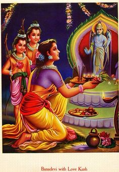 Banadevi, Lav & Kush (sons of Ram & Sita)