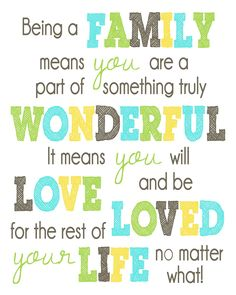 Free Printable ~ family is wonderful quote