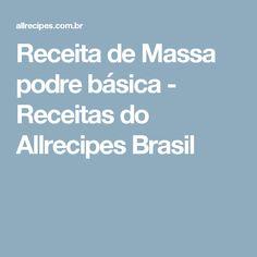 Receita de Massa podre básica - Receitas do Allrecipes Brasil