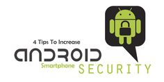 Here is the list of top 4 security tips for phone smartphone or android users.