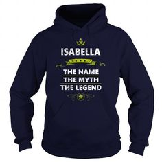 Isabella is your name or the name of your family. This is a great gift for you or your family: ISABELLA NAME T-SHIRT GUYS LADIES YOUTH TEE HOODIES SWEAT SHIRT V-NECK UNISEX NAMES  anniversary