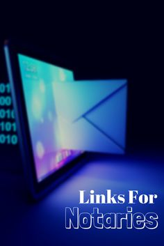 Here are helpful links to websites for Notaries.